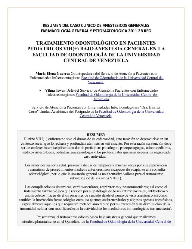RESUMEN DEL CASO CLINICO DE ANESTESICOS GENERALES  FARMACOLOGIA GENERAL Y ESTOMATOLOGICA 2011 2B REG  TRATAMIENTO ODONTOLÓ...