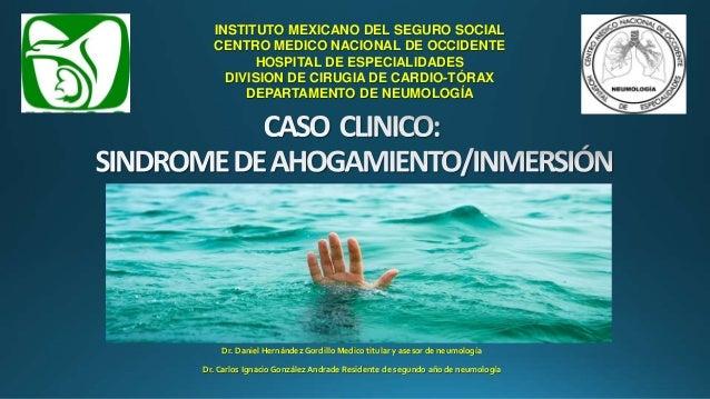 INSTITUTO MEXICANO DEL SEGURO SOCIAL CENTRO MEDICO NACIONAL DE OCCIDENTE HOSPITAL DE ESPECIALIDADES DIVISION DE CIRUGIA DE...