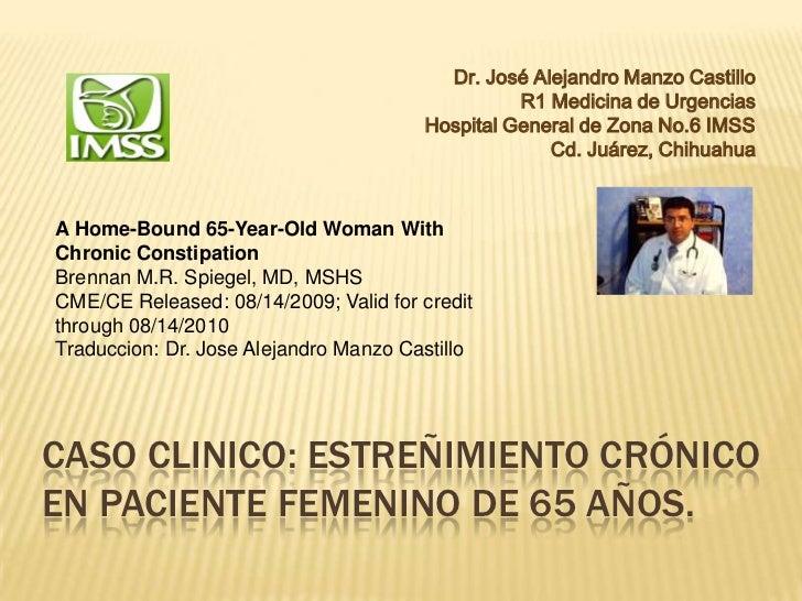 Dr. José Alejandro Manzo Castillo                                                 R1 Medicina de Urgencias                ...