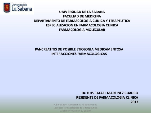 UNIVERSIDAD DE LA SABANA                FACULTAD DE MEDICINADEPARTAMENTO DE FARMACOLOGIA CLINICA Y TERAPEUTICA      ESPECI...