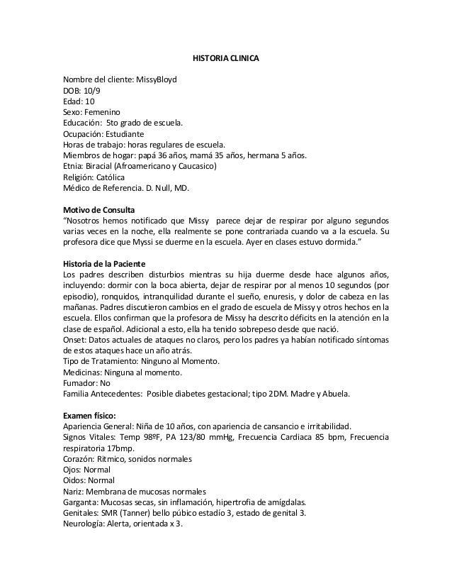 HISTORIA CLINICA Nombre del cliente: MissyBloyd DOB: 10/9 Edad: 10 Sexo: Femenino Educación: 5to grado de escuela. Ocupaci...