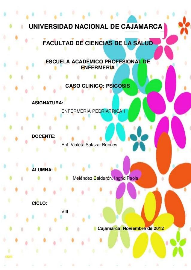 UNIVERSIDAD NACIONAL DE CAJAMARCA    FACULTAD DE CIENCIAS DE LA SALUD     ESCUELA ACADÉMICO PROFESIONAL DE                ...