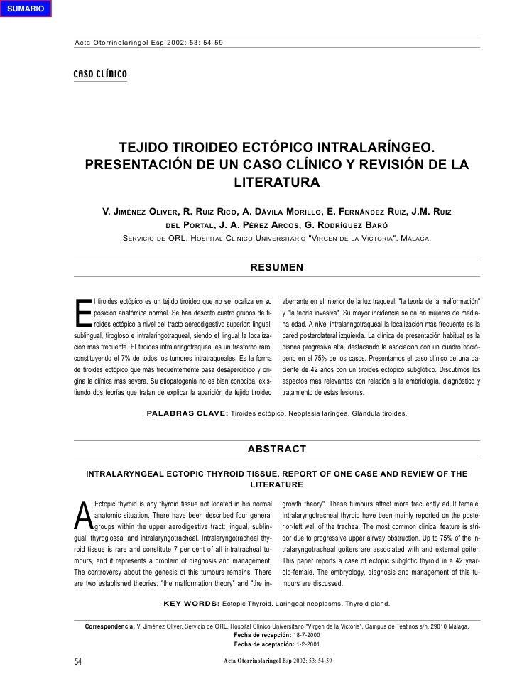 SUMARIO              Acta Otorrinolaringol Esp 2002; 53: 54-59              CASO CLÍNICO                        TEJIDO TIR...