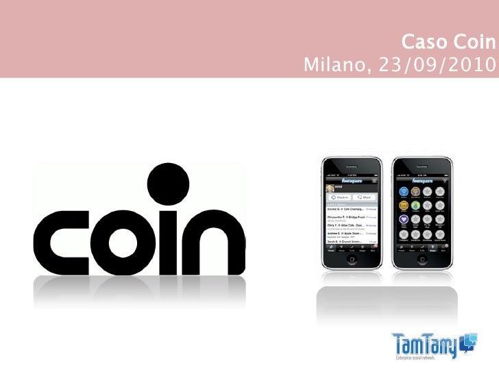 Caso Coin Milano, 23/09/2010