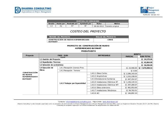 FGPR150- Versión 4.0Contacto: informes@dharma-consulting.com, Página Web: www.dharmacon.netDharma Consulting ha sido revis...