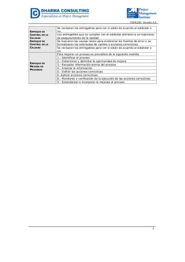 FGPR230- Versión 4.05ENFOQUE DECONTROL DE LACALIDADENFOQUE DECONTROL DE LACALIDADSe revisaran los entregables para ver si ...