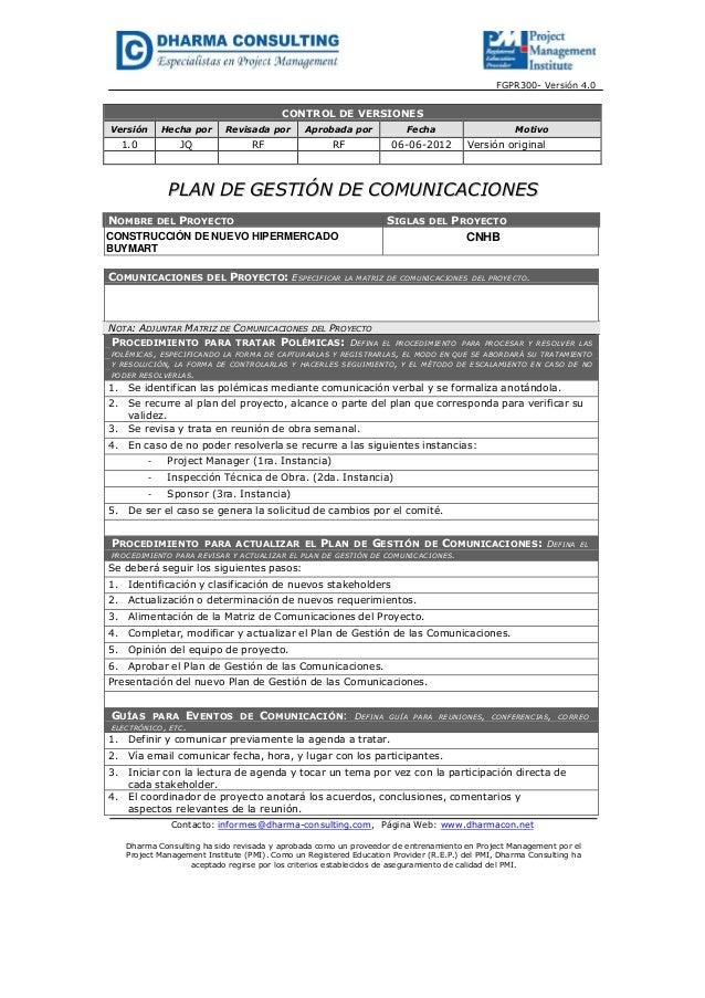 FGPR300- Versión 4.0CONTROL DE VERSIONESVersión Hecha por Revisada por Aprobada por Fecha Motivo1.0 JQ RF RF 06-06-2012 Ve...