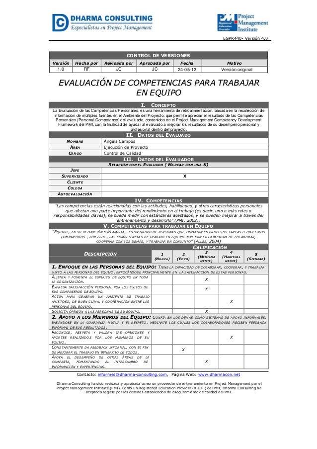 EGPR440- Versión 4.0CONTROL DE VERSIONESVersión Hecha por Revisada por Aprobada por Fecha Motivo1.0 RF JC JC 24-05-12 Vers...