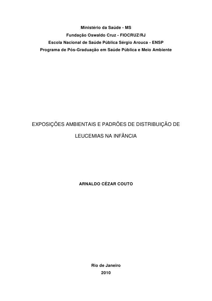 Ministério da Saúde - MS             Fundação Oswaldo Cruz - FIOCRUZ/RJ     Escola Nacional de Saúde Pública Sérgio Arouca...