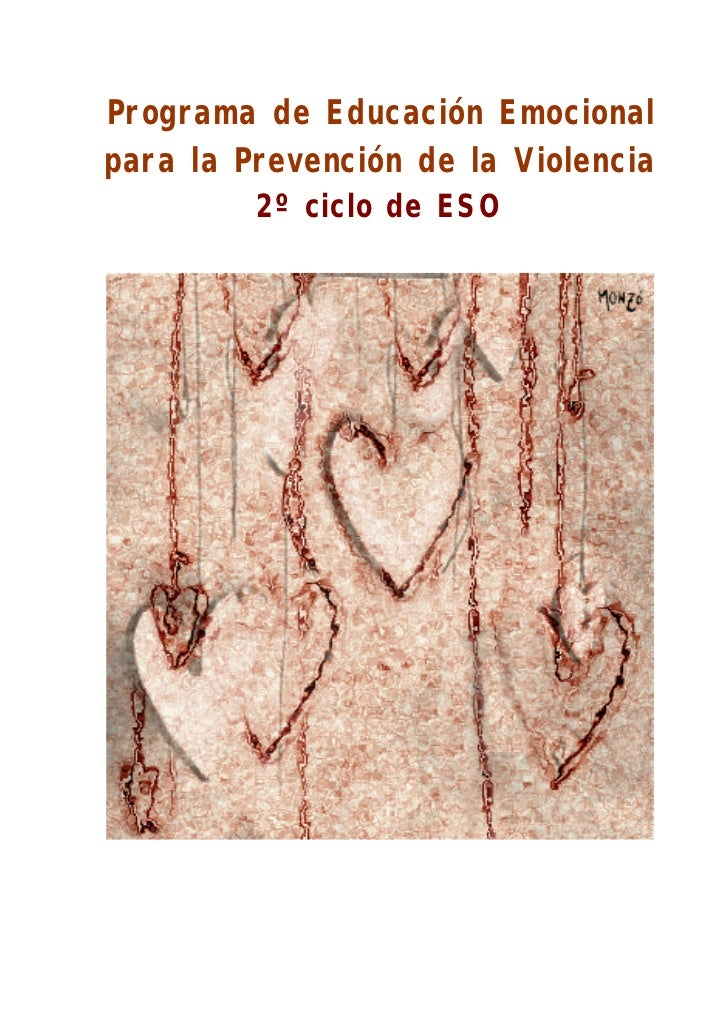 Programa de Educación Emocionalpara la Prevención de la Violencia         2º ciclo de ESO