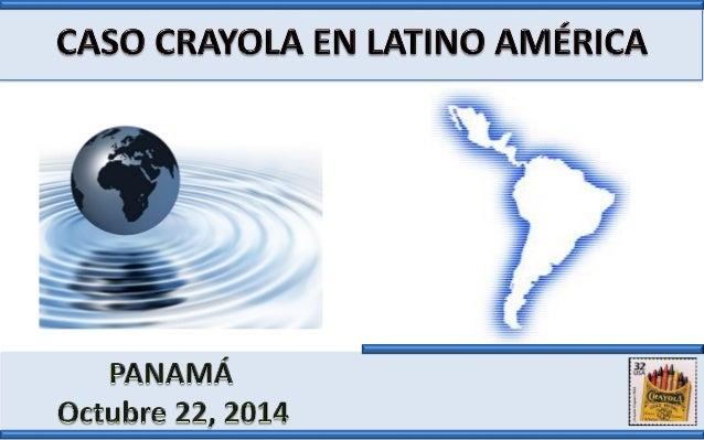 Caso crayola en latino américa