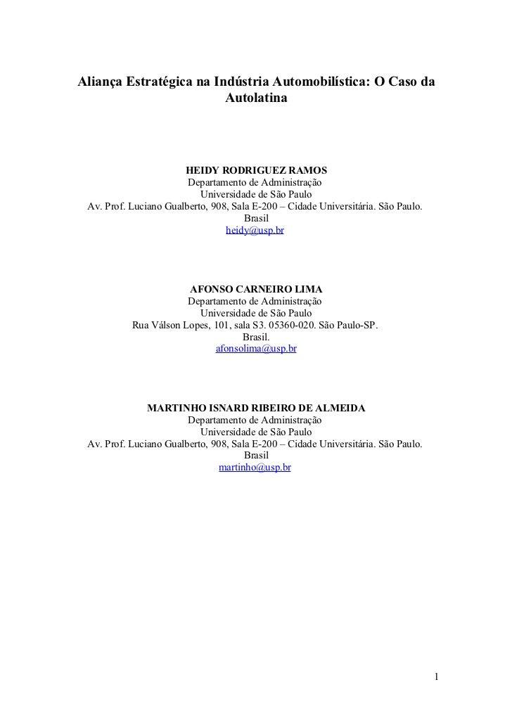 Aliança Estratégica na Indústria Automobilística: O Caso da                         Autolatina                       HEIDY...