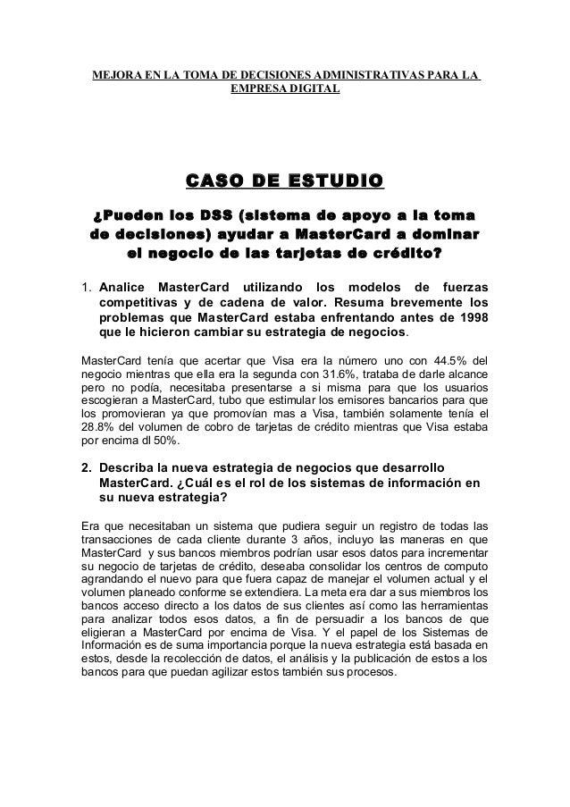 MEJORA EN LA TOMA DE DECISIONES ADMINISTRATIVAS PARA LA EMPRESA DIGITAL CASO DE ESTUDIO ¿Pueden los DSS (sistema de apoyo ...