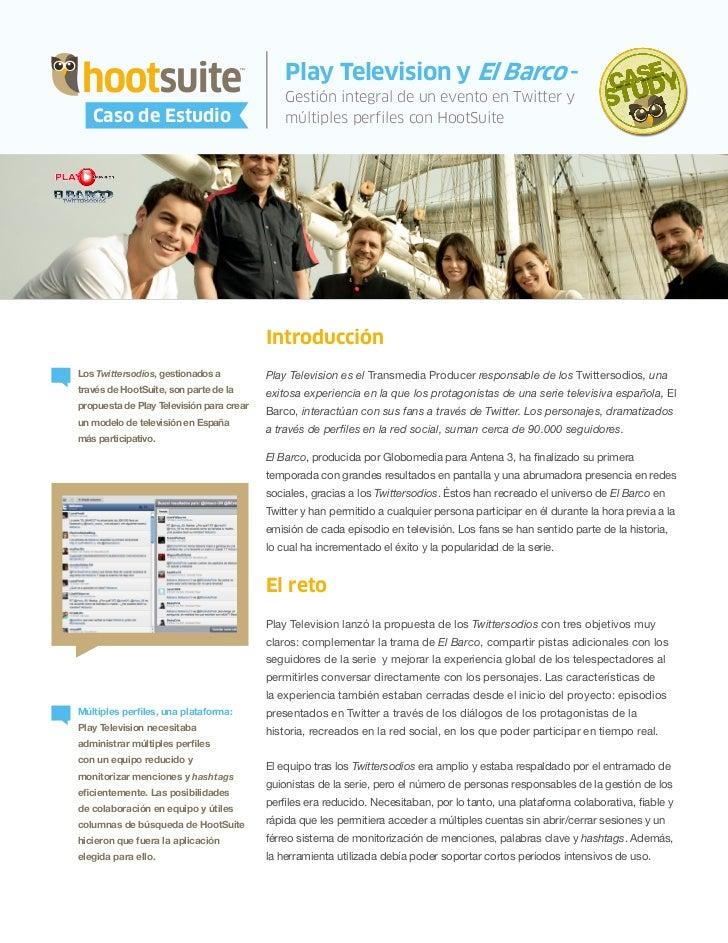 HootSuite Case Study - Play Television y HootSuite - Los Twittersodios como Caso de Estudio (Spanish, español)