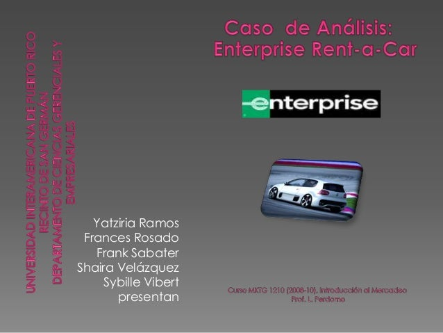 Enterprise Car Rental Mobile Al: Caso De Estudio Enterprise Rent A Car