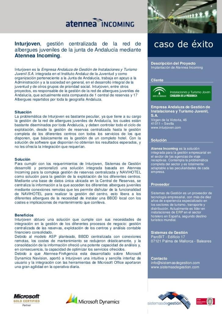 Inturjoven, gestión centralizada de la red dealbergues juveniles de la junta de Andalucía mediante                        ...