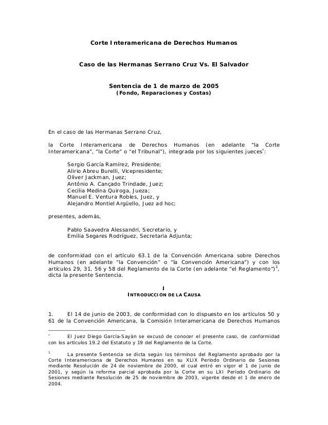 Corte Interamericana de Derechos Humanos Caso de las Hermanas Serrano Cruz Vs. El Salvador Sentencia de 1 de marzo de 2005...