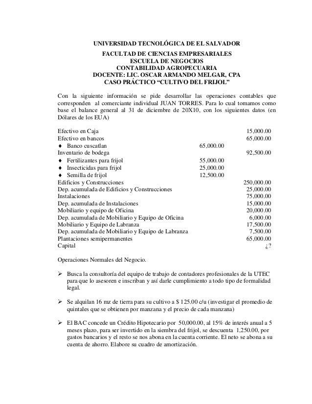 UNIVERSIDAD TECNOLÓGICA DE EL SALVADOR FACULTAD DE CIENCIAS EMPRESARIALES ESCUELA DE NEGOCIOS CONTABILIDAD AGROPECUARIA DO...