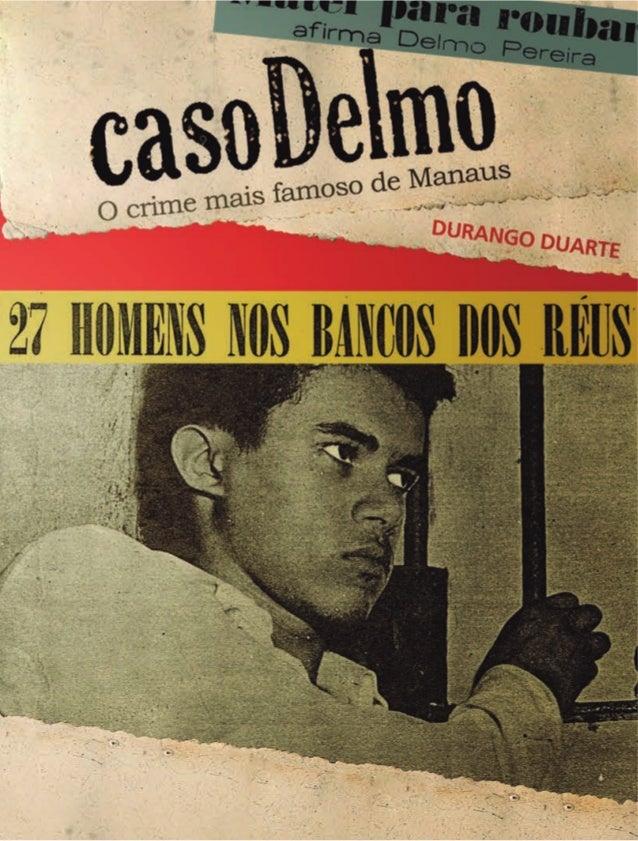 Durango Duarte  1.a Edição   Manaus    2011
