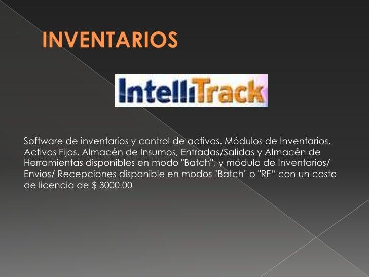 INVENTARIOS<br />Software de inventarios y control de activos. Módulos de Inventarios, Activos Fijos, Almacén de Insumos, ...