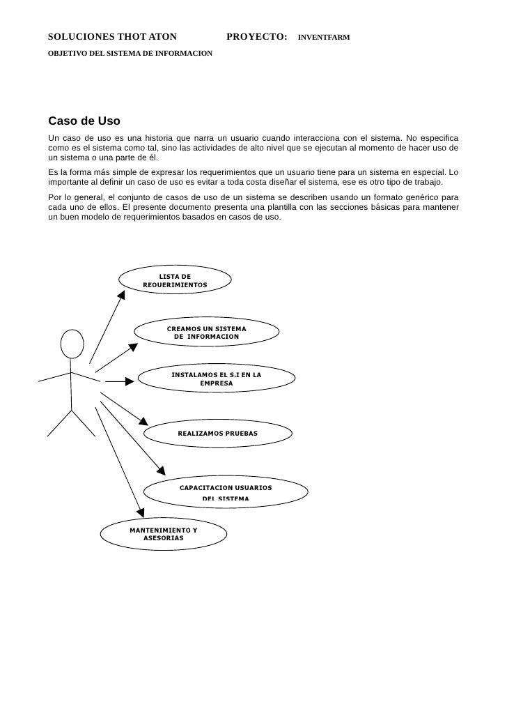 SOLUCIONES THOT ATON                          PROYECTO:          INVENTFARMOBJETIVO DEL SISTEMA DE INFORMACIONCaso de UsoU...
