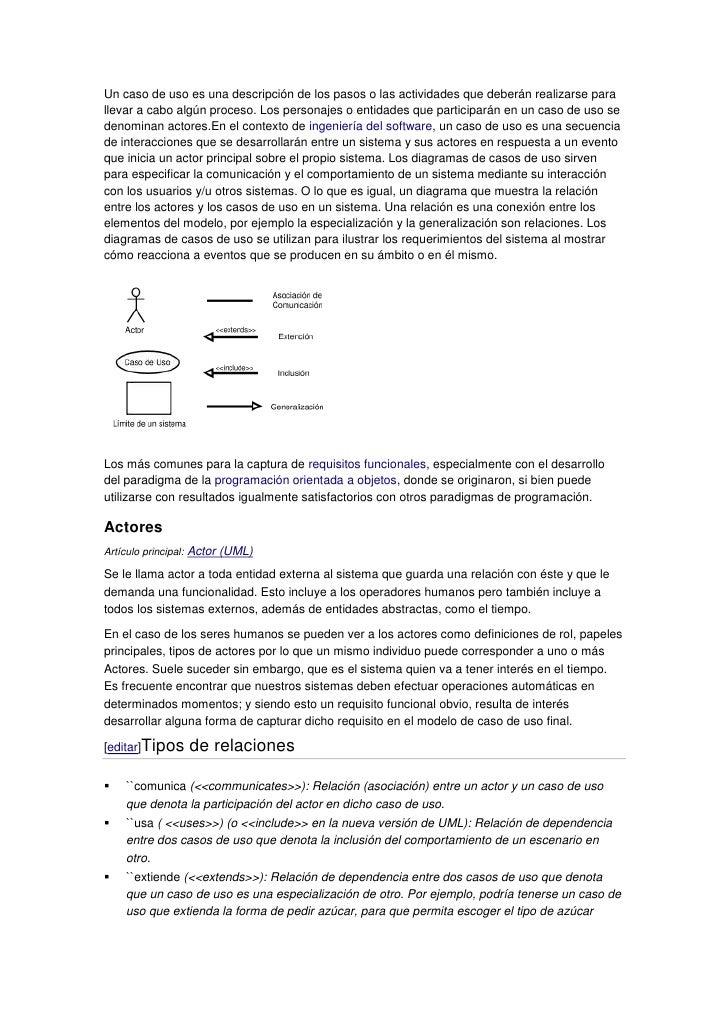 Un caso de uso es una descripción de los pasos o las actividades que deberán realizarse parallevar a cabo algún proceso. L...