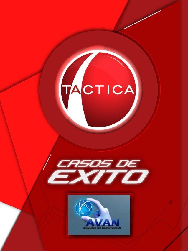 PRODUCTOS QUE COMERCIALIZA AVAN www.tacticasoft.com El desafío de crecer: Cuando Gustavo se asoció y la empresa empezó a t...