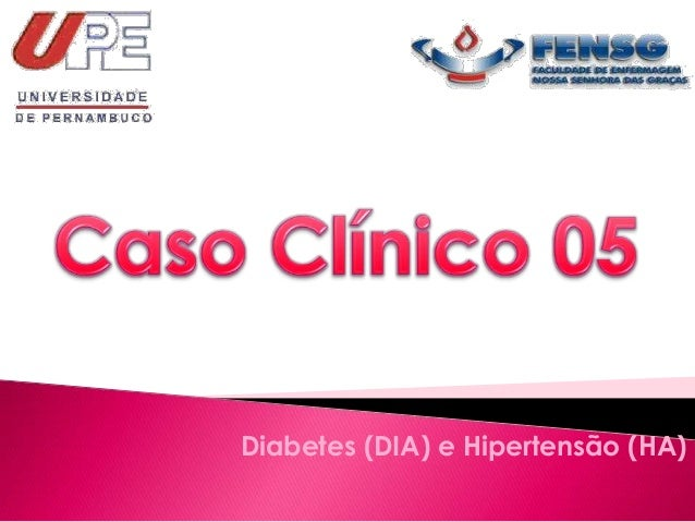Diabetes (DIA) e Hipertensão (HA)