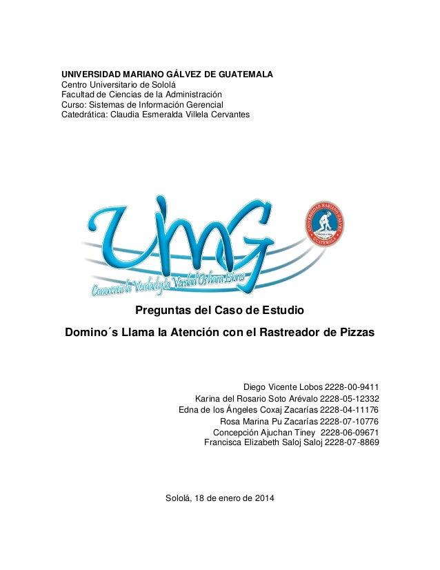 UNIVERSIDAD MARIANO GÁLVEZ DE GUATEMALA Centro Universitario de Sololá Facultad de Ciencias de la Administración Curso: Si...
