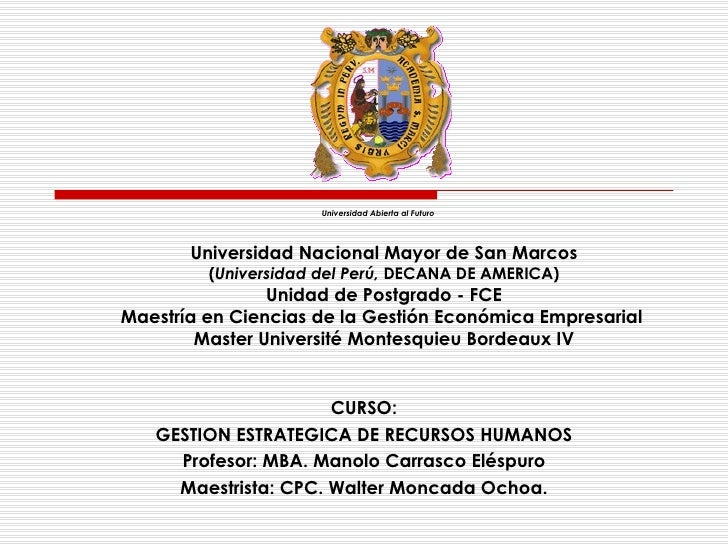 Universidad Nacional Mayor de San Marcos ( Universidad del Perú,  DECANA DE AMERICA) Unidad de Postgrado - FCE Maestría en...