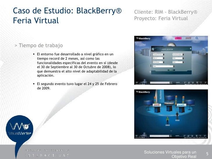 Caso de Estudio: BlackBerry®                                   Cliente: RIM - BlackBerry®                                 ...