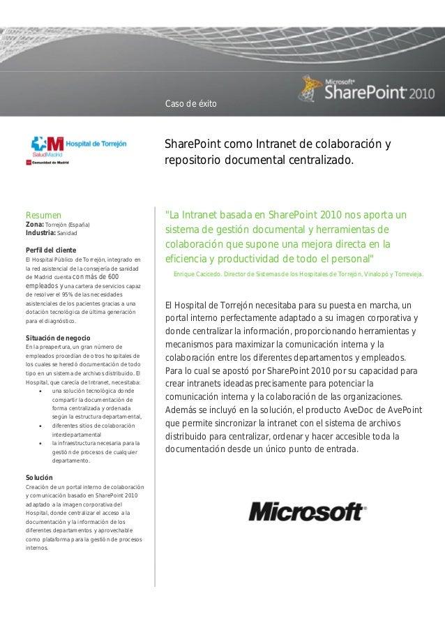 Caso de éxito  SharePoint como Intranet de colaboración y repositorio documental centralizado.  Resumen Zona: Torrejón (Es...