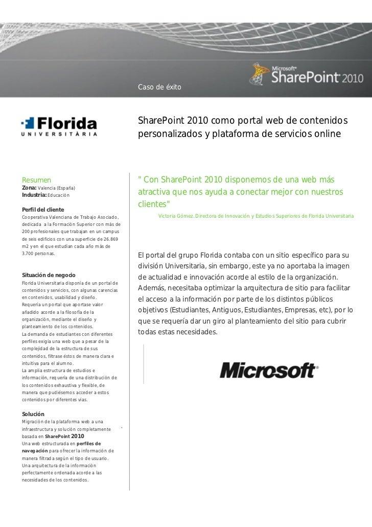 Caso de éxito                                                     SharePoint 2010 como portal web de contenidos           ...