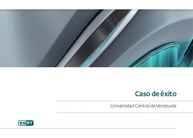Caso de éxitoUniversidad Central de Venezuela