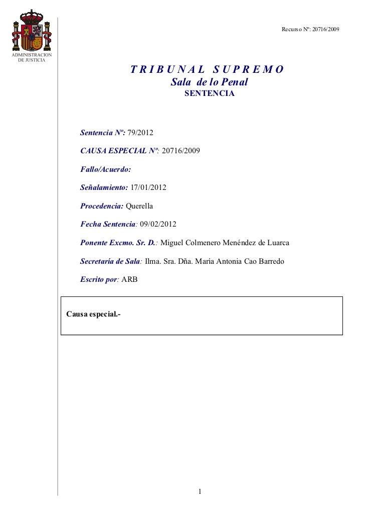 Recurso Nº: 20716/2009                   TRIBUNAL SUPREMO                       Sala de lo Penal                          ...