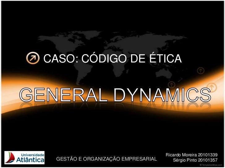 CASO: CÓDIGO DE ÉTICA                                    Ricardo Moreira 20101339 GESTÃO E ORGANIZAÇÃO EMPRESARIAL      Sé...