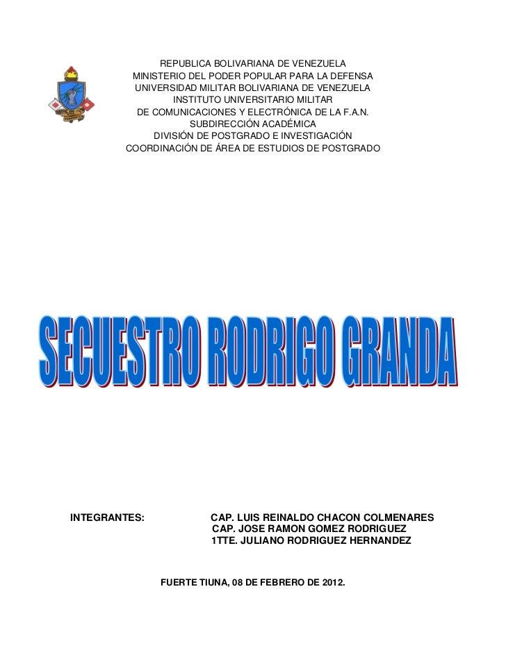 REPUBLICA BOLIVARIANA DE VENEZUELA         MINISTERIO DEL PODER POPULAR PARA LA DEFENSA         UNIVERSIDAD MILITAR BOLIVA...