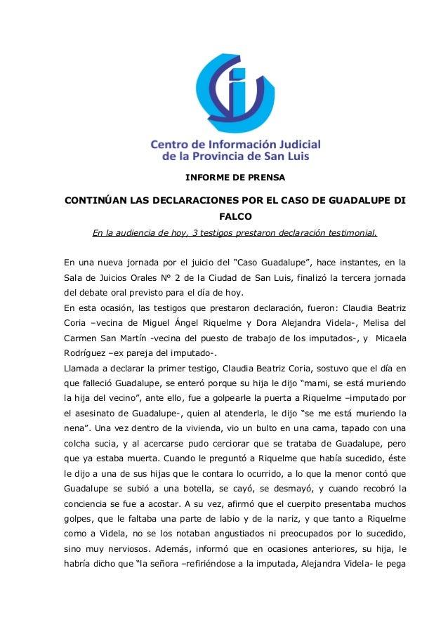 INFORME DE PRENSACONTINÚAN LAS DECLARACIONES POR EL CASO DE GUADALUPE DI                                      FALCO      E...