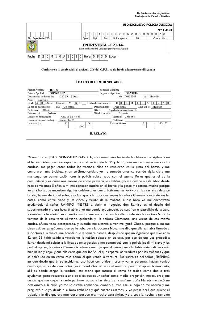 Departamento de Justicia Embajada de Estados Unidos USO EXCLUSIVO POLICIA JUDICIAL N° CASO 0 5 0 0 1 6 0 0 0 2 0 6 2 0 1 0...