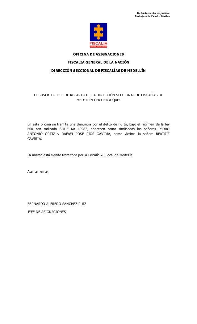 Departamento de Justicia Embajada de Estados Unidos OFICINA DE ASIGNACIONES FISCALIA GENERAL DE LA NACIÓN DIRECCIÓN SECCIO...