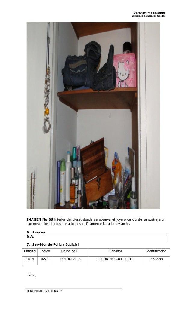 Departamento de Justicia Embajada de Estados Unidos IMAGEN No 06 interior del closet donde se observa el joyero de donde s...