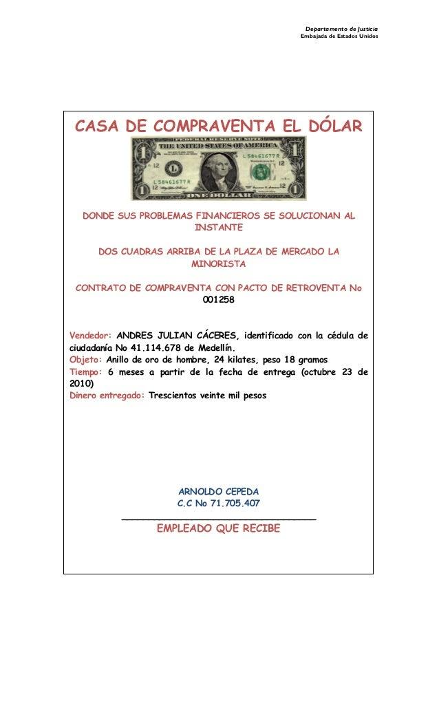 Departamento de Justicia Embajada de Estados Unidos  CASA DE COMPRAVENTA EL DÓLAR DONDE SUS PROBLEMAS FINANCIEROS SE SOLU...