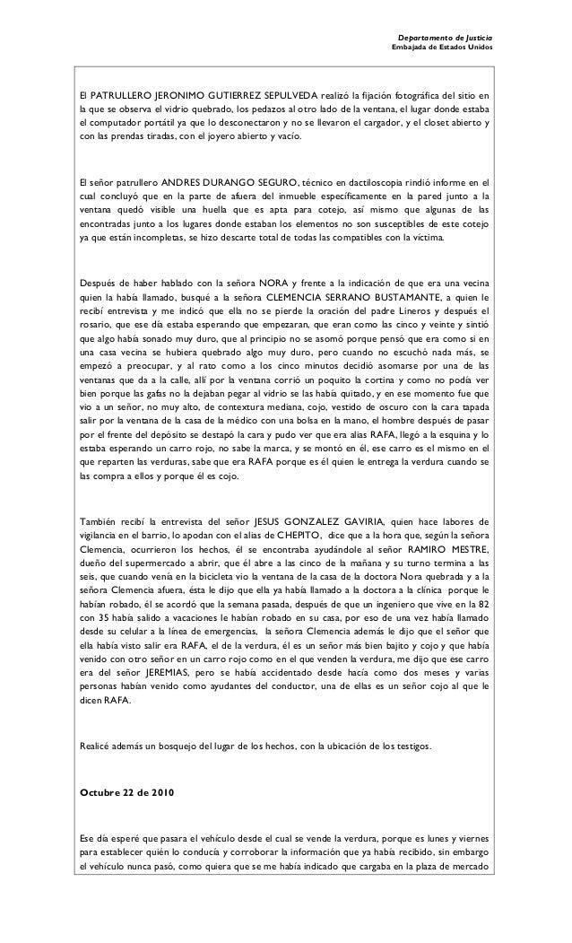 Departamento de Justicia Embajada de Estados Unidos El PATRULLERO JERONIMO GUTIERREZ SEPULVEDA realizó la fijación fotográ...