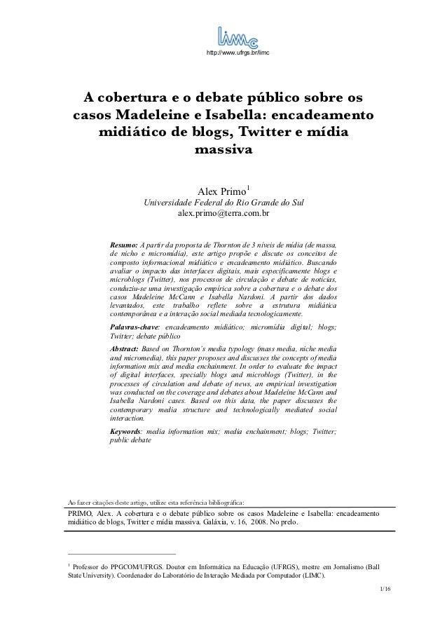 http://www.ufrgs.br/limc     A cobertura e o debate público sobre os    casos Madeleine e Isabella: encadeamento       mid...