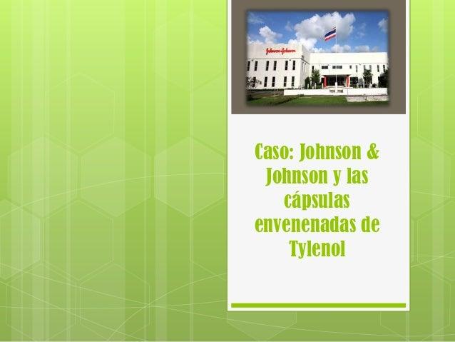 Caso: Johnson & Johnson y las cápsulas envenenadas de Tylenol