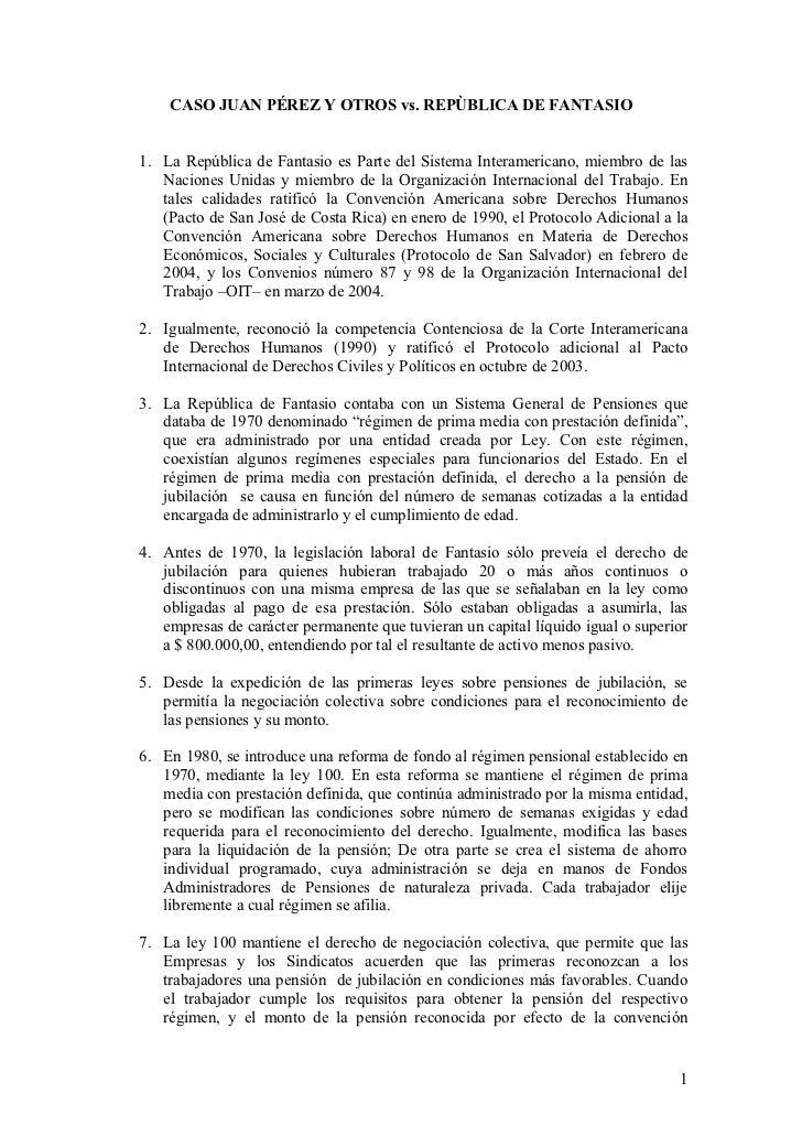 CASO JUAN PÉREZ Y OTROS vs. REPÙBLICA DE FANTASIO1. La República de Fantasio es Parte del Sistema Interamericano, miembro ...