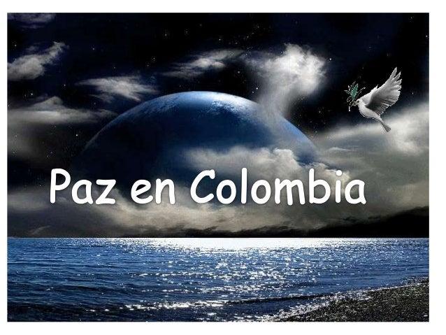 Caso, la paz en colombia Slide 2