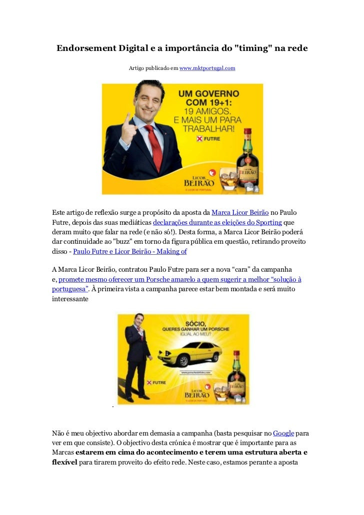 """Endorsement Digital e a importância do """"timing"""" na rede                         Artigo publicado em www.mktportugal.comEst..."""