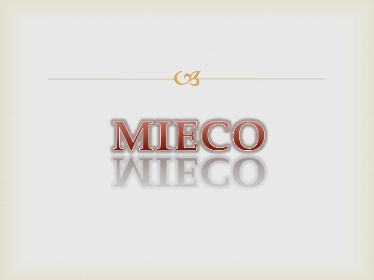 MIECO<br />