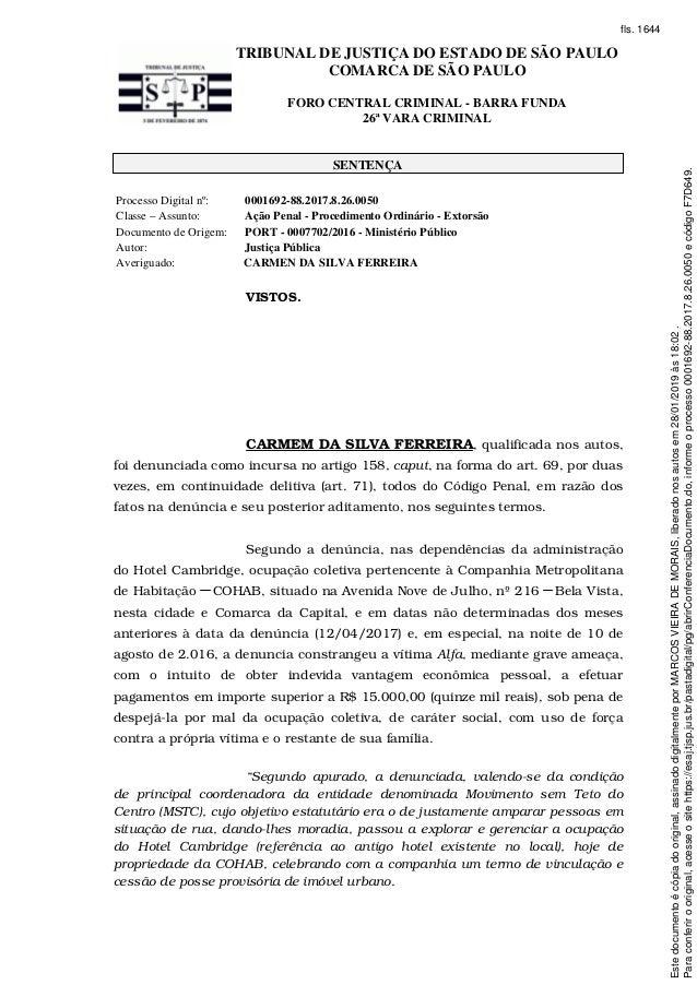TRIBUNAL DE JUSTIÇA DO ESTADO DE SÃO PAULO COMARCA DE SÃO PAULO FORO CENTRAL CRIMINAL - BARRA FUNDA 26ª VARA CRIMINAL SENT...